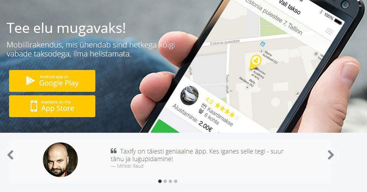 Житель Таллинна: приложение Taxify решило проблему нехватки такси - Впрок - Rus.Postimees.ee
